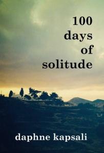 100 Days of Solitude, Daphne Kapsali