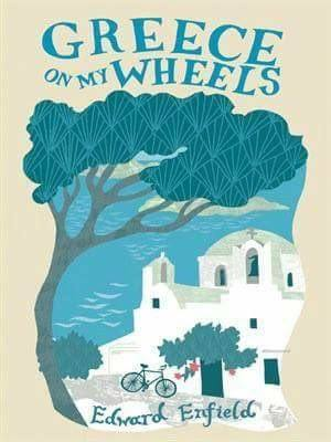 Greece on my Wheels: A travel book by Edward Enfield