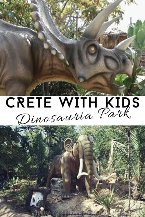 Things to do in Heraklion with Kids: Dinosauria Theme park