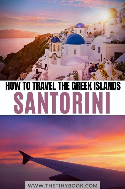 How to travel to Santorini, Greece