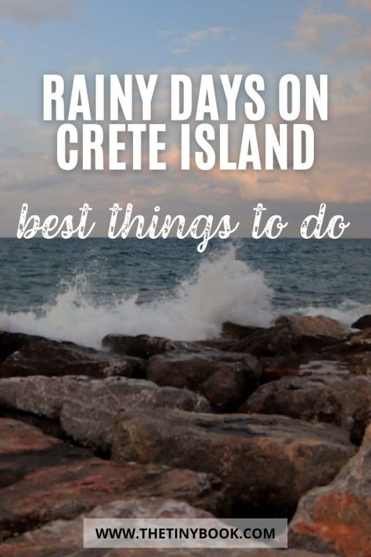 Best things to do in Crete when it rains