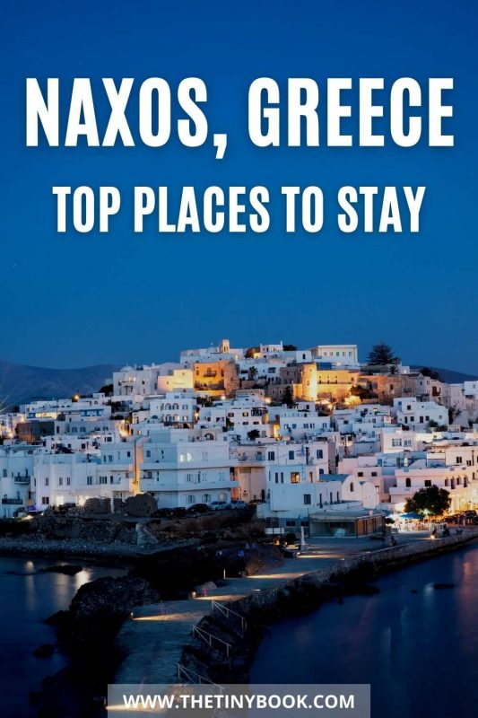Where to stay in Naxos, Greece