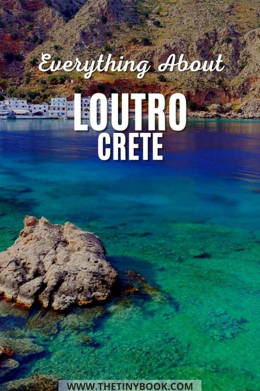 Everything you need to know about Loutro, Crete