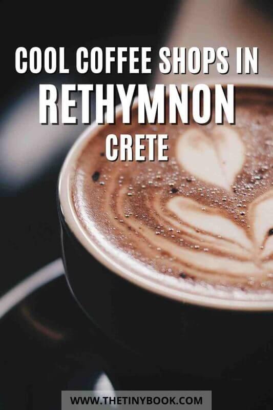Cool coffee shops in Rethymnon, Crete