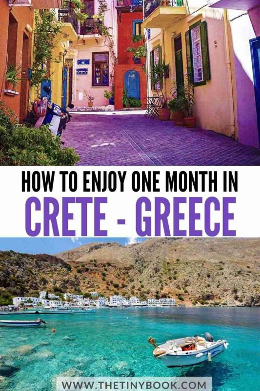 How to Enjoy one month in Crete