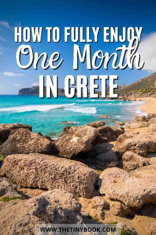 How to Fully Enjoy a Whole Month in Crete!