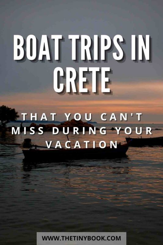 Boat trips in Crete that you shouldn't miss