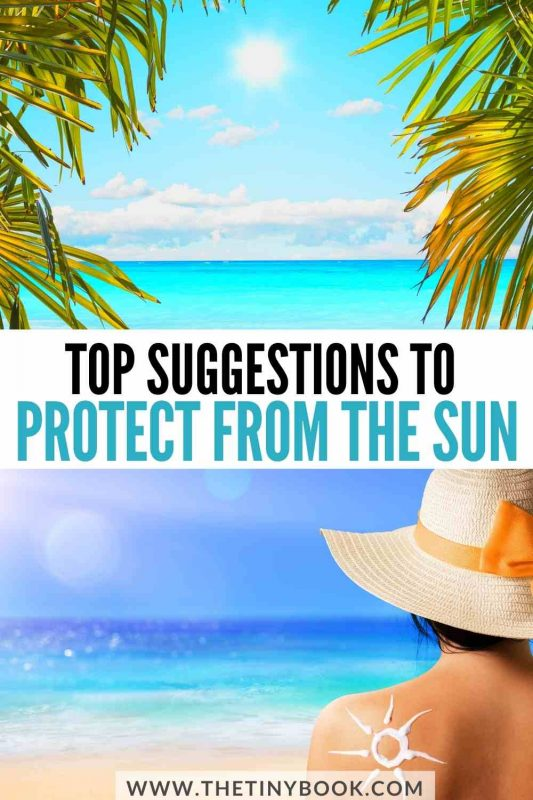 How to protect yourself from the sun during your vacation
