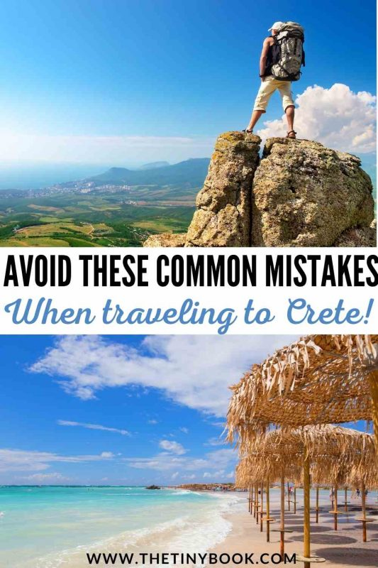 Mistakes you should avoid when traveling to Crete, Greece