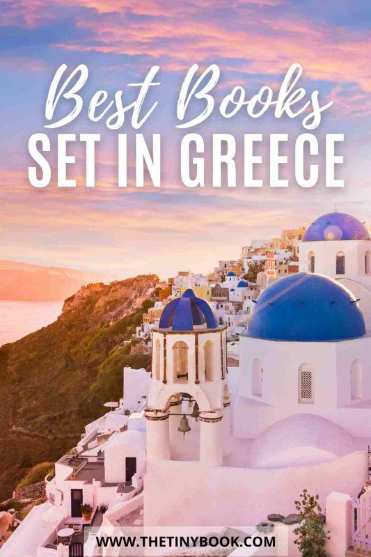 Best books set in Greece: Best novels set in Greece: Whether on a plane, your winter sofa, or even a Greek beach, these light fiction books will ignite your desire to travel to the Greek islands.