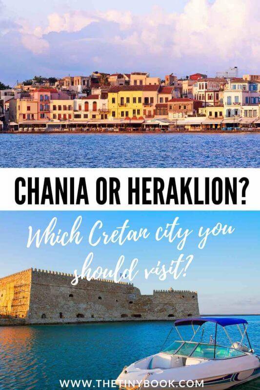 Chania or Heraklion in Crete?